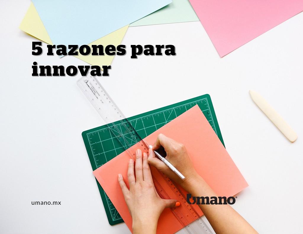 5 razones para innovar