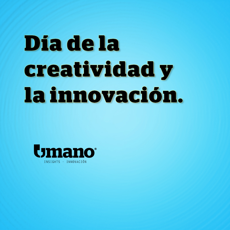 Día internacional de la creatividad y la innovación.
